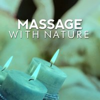 Massage with Nature — Massage Tribe