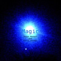 Magic — Jason Manker & Chris Jordan