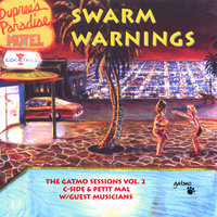 Swarm Warnings — Gatmo & Tom Waits