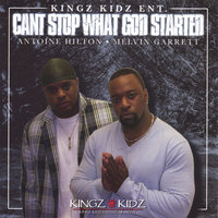 Can't Stop What God Started — Kingz Kidz