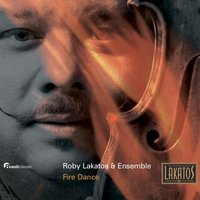 Fire Dance — Roby Lakatos