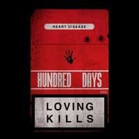 Loving Kills — Hundred Days