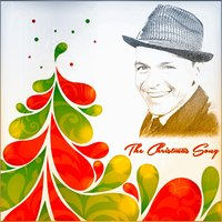 The Christmas Song — Frank Sinatra