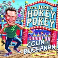The Jesus Hokey Pokey — Colin Buchanan