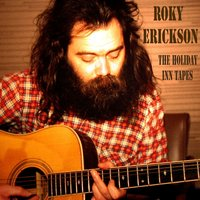The Holiday Inn Tapes — Roky Erickson