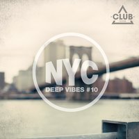 New York City Deep Vibes , Vol. 10 — сборник