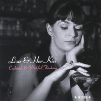 Cocktails & Wishful Thinking — Lisa & Her Kin