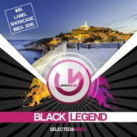 Jango Music - Ims Label Showcase Ibiza 2015 — Black Legend