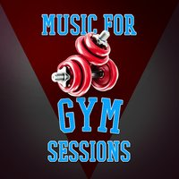 Music for Gym Sessions — Gym Music