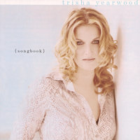 Songbook: A Collection Of Hits — Trisha Yearwood