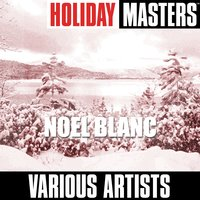 Holiday Masters: Noel Blanc — сборник