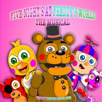 Five Nights at Freddy's World the Musical — Logan Hugueny-Clark