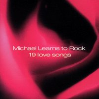 19 Love Songs — Michael Learns To Rock