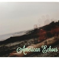 Hungry - EP — American Echoes