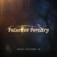 Advent Christmas EP — Future Of Forestry