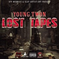 Lost Tapes — Young Twon