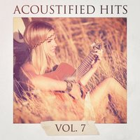 Acoustified Hits, Vol. 7 — Lounge Cafè
