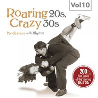 Roaring 20s, Crazy 30s, Vol. 10 — сборник