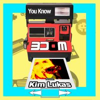 You Know — Kim Lukas, Kim Lucas, 3Dom