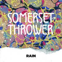 Rain — Somerset Thrower