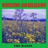 Meditation and Relaxation — The Waves