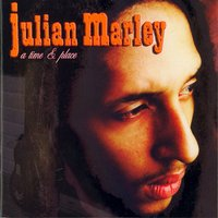 A Time and Place — Julian Marley