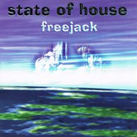 Freejack — State of House