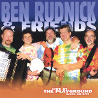 Live At The Playground WERS 88.9FM — Ben Rudnick and Friends