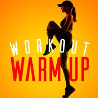 Workout Warm Up — Workout Tribe