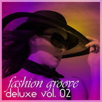 Fashion Groove Deluxe Vol.02 — сборник