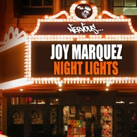 Night Lights — Joy Marquez