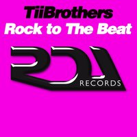 Rock to the Beat — TiiBrothers