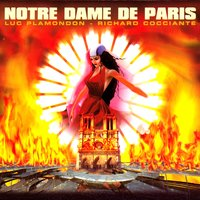 Notre Dame de Paris - Complete Version — Luc Plamondon