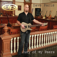 Jury of My Peers — Dave Paris