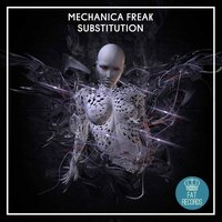Substitution — Mechanica Freak