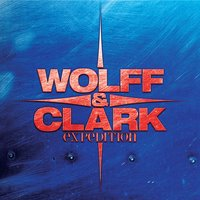 Expedtion — Michael Wolff, Mike Clark, Wolff & Clark Expedition