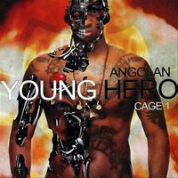 Angolan Young Hero — Cage One