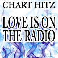 Love Is On the Radio - Tribute to Mcfly — Chart hitz