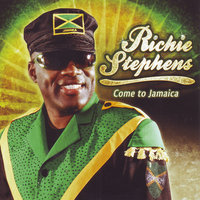 Come to Jamaica — Richie Stephens