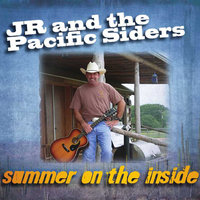 Summer On The Inside — JR  and the Pacific Siders