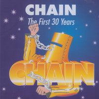 The First 30 Years — Chain feat. Matt Taylor, Phil Manning