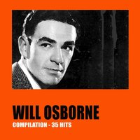 Will Osborne Compilation: 35 Hits — Will Osborne