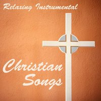 Relaxing Instrumental Christian Songs — The O'Neill Brothers Group