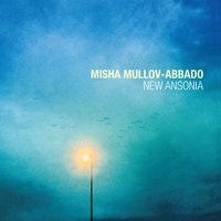 New Ansonia — Jacob Collier, Misha Mullov-Abbado