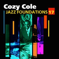 Jazz Foundations Vol. 17 — Cozy Cole