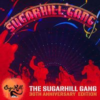 The Sugarhill Gang - 30th Anniversary Edition — The Sugarhill Gang