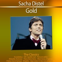 Gold - The Classics: Sacha Distel — Sacha Distel
