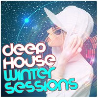 Deep House: Winter Sessions — progressive house, Deep House Music, Beach House Club, Beach House Club|Deep House Music|Progressive House