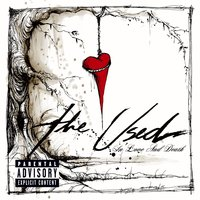 In Love And Death — The Used