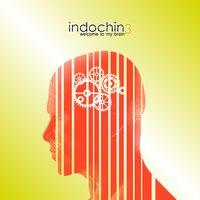 Welcome to my Brain — Indochin3
